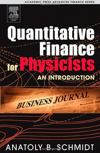 9780120884643: Quantitative Finance for Physicists: An Introduction (Academic Press Advanced Finance)