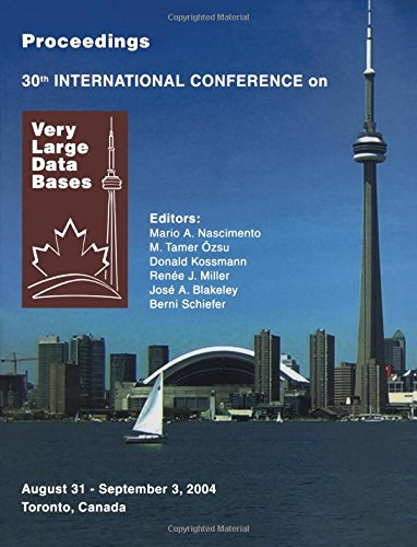 9780120884698: Proceedings 2004 VLDB Conference: The 30th International Conference on Very Large Databases (VLDB) (Proceedings of the International Conference on Very Large Databases (Vldb))