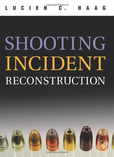 9780120884735: Shooting Incident Reconstruction