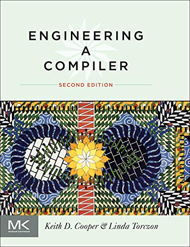 9780120884780: Engineering a Compiler (Morgan Kaufmann)
