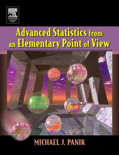 9780120884940: Advanced Statistics from an Elementary Point of View