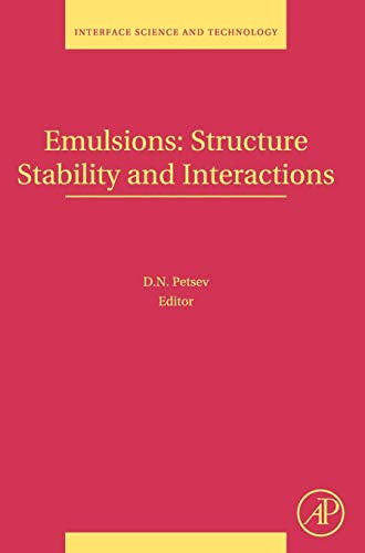 9780120884995: Emulsions: Structure, Stability and Interactions, Volume 4 (Interface Science and Technology) (Vol 4)