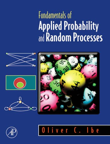 9780120885084: Fundamentals of Applied Probability and Random Processes