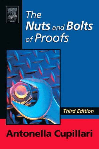 9780120885091: The Nuts and Bolts of Proofs, Third Edition