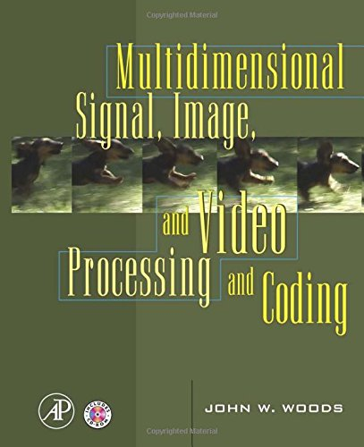 9780120885169: Multidimensional Signal, Image, and Video Processing and Coding