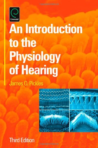 9780120885213: An Introduction to the Physiology of Hearing, Third Edition