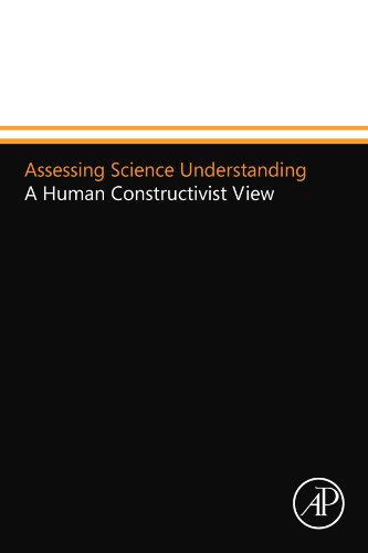 9780120885343: Assessing Science Understanding: A Human Constructivist View (Educational Psychology)