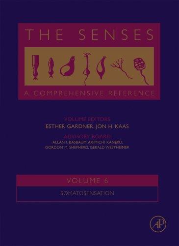 9780120885411: The Senses: A Comprehensive Reference, Vol. 6 - Somatosensation