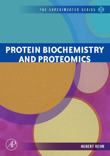 9780120885459: Protein Biochemistry and Proteomics (The Experimenter)