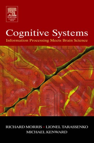 9780120885664: Cognitive Systems - Information Processing Meets Brain Science