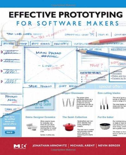 Effective Prototyping for Software Makers (Interactive Technologies): Jonathan Arnowitz, Michael