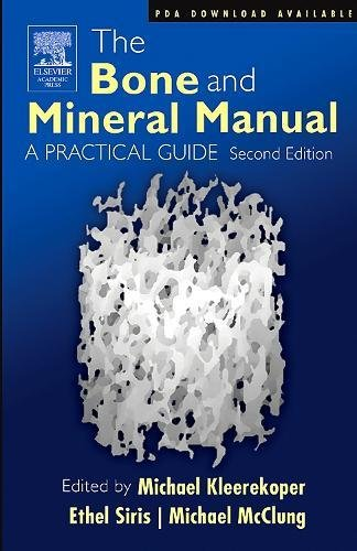 9780120885695: The Bone and Mineral Manual, Second Edition: A Practical Guide