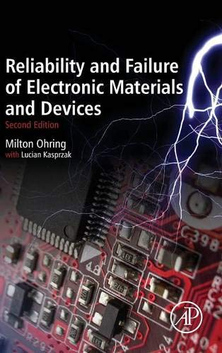 9780120885749: Reliability and Failure of Electronic Materials and Devices, Second Edition
