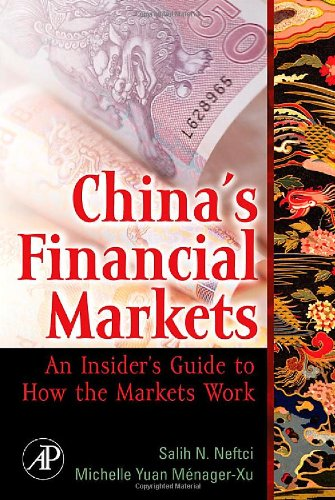 9780120885800: China's Financial Markets,: An Insider's Guide to How the Markets Work (Academic Press Advanced Finance)
