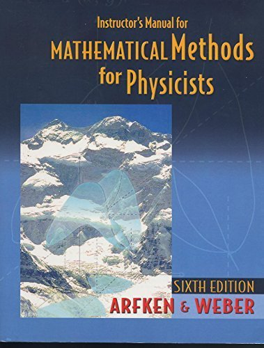 9780120885855: Instructor's Manual for Mathematical Methods for Physicists