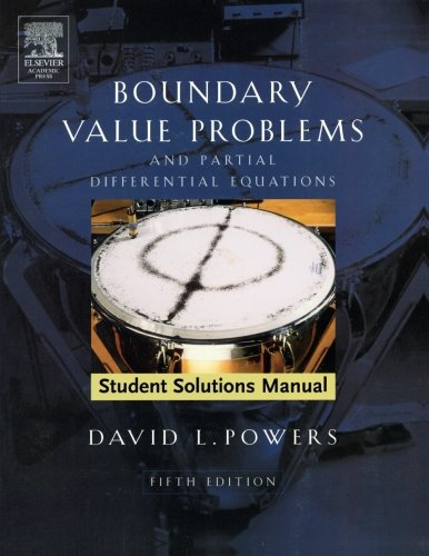 9780120885862: Boundary Value Problems: and Partial Differential Equations, Solutions Manual