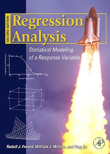 9780120885978: Regression Analysis: Statistical Modeling of a Response Variable
