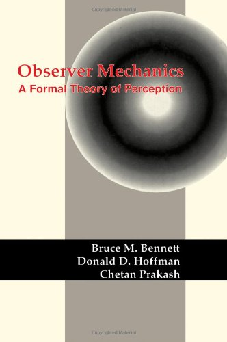 9780120886357: Observer Mechanics: A Formal Theory of Perception