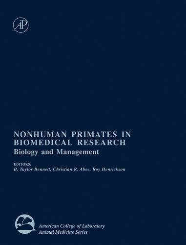 9780120886616: Nonhuman Primates in Biomedical Research: Biology and Management (American College of Laboratory Animal Medicine)