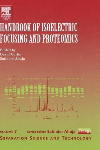 9780120887521: Handbook of Isoelectric Focusing and Proteomics, Volume 7 (Separation Science and Technology)