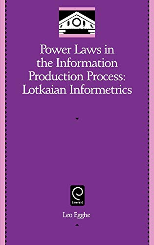 9780120887538: Power Laws in the Information Production Process: Lotkaian Informetrics (Library and Information Science) (Library and Information Science (Hardcover))