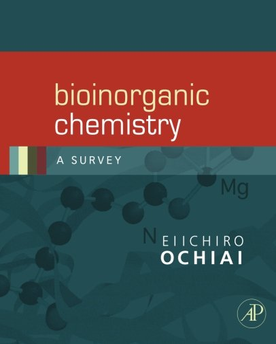 9780120887569: Bioinorganic Chemistry: A Survey