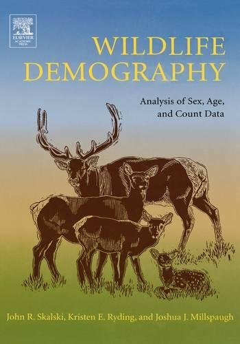 9780120887736: Wildlife Demography: Analysis of Sex, Age, and Count Data