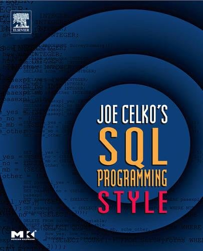 9780120887972: Joe Celko's SQL Programming Style (The Morgan Kaufmann Series in Data Management Systems)
