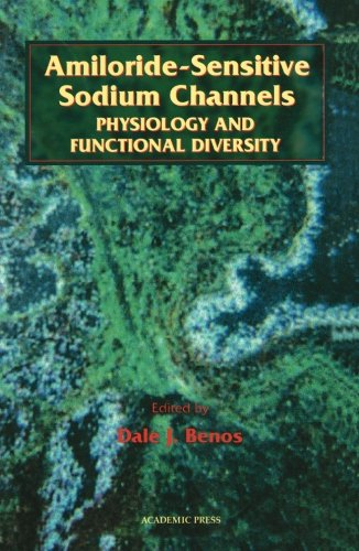 9780120890309: Amiloride-Sensitive Sodium Channels: Physiology and Functional Diversity, Volume 47 (Current Topics in Membranes)