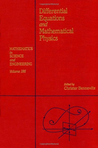9780120890408: Differential equations and mathematical physics : proceedings of the international conference held at the University of Alabama at Birmingham, March ... 186 (Mathematics in Science and Engineering)