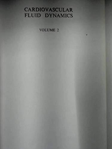 9780120899029: Cardiovascular Fluid Dynamics: v. 2