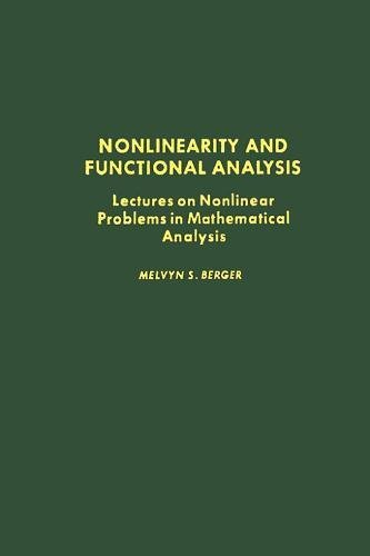 9780120903504: Nonlinearity and Functional Analysis: Lectures on Nonlinear Problems in Mathematical Analysis (Pure and Applied Mathematics, a Series of Monographs and Tex)