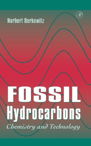 9780120910908: Fossil Hydrocarbons: Chemistry and Technology