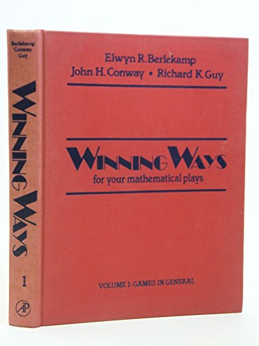 9780120911509: Winning Ways for Your Mathematical Plays, Vol. 1: Games in General