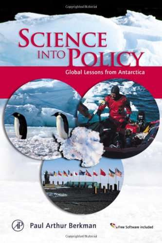 9780120915606: Science into Policy: Global Lessons from Antarctica