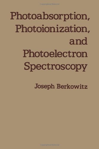 9780120916504: Photoabsorption, Photoionization and Photoelectron Spectroscopy (Pure& Applied Physics Ser.)