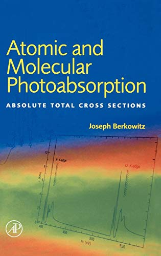 9780120918416: Atomic and Molecular Photoabsorption: Absolute Total Cross Sections