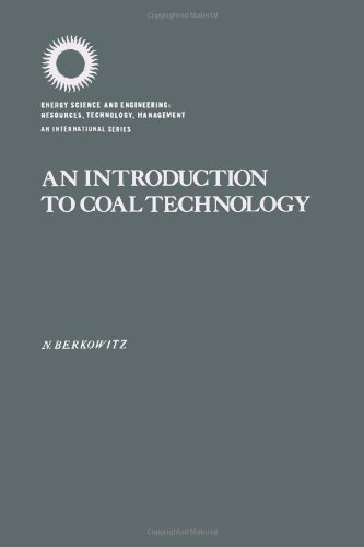 9780120919505: Introduction to Coal Technology (Energy science and engineering)