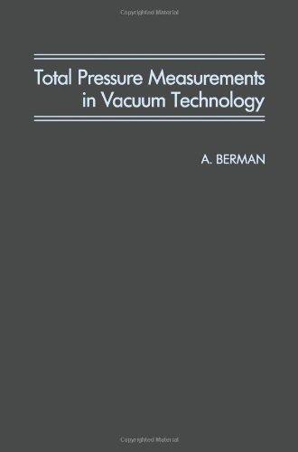 9780120924400: Total Pressure Measurements in Vacuum Technology