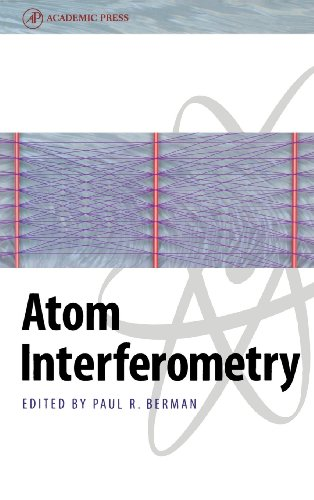 Atom Interferometry (Hardback): Paul R. Berman