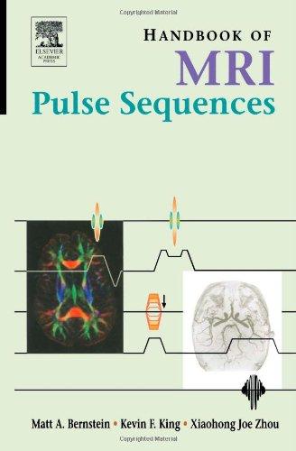9780120928613: Handbook of MRI Pulse Sequences