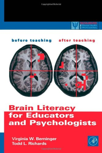 9780120928712: Brain Literacy for Educators and Psychologists (Practical Resources for the Mental Health Professional)