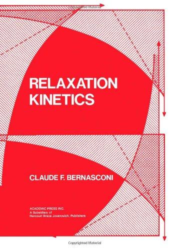 9780120929504: Relaxation Kinetics
