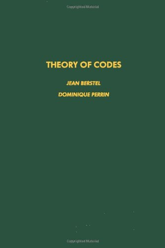 9780120934201: Theory of codes, Volume 117 (Pure and Applied Mathematics)