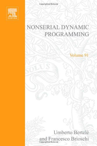 9780120934508: Nonserial dynamic programming, Volume 91 (Mathematics in Science and Engineering)