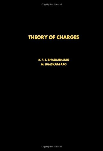 9780120957804: Theory of Charges: Study of Finitely Additive Measures (Pure & Applied Mathematics)