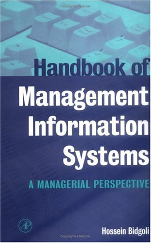 9780120959754: Handbook of Management Information Systems: A Managerial Perspective