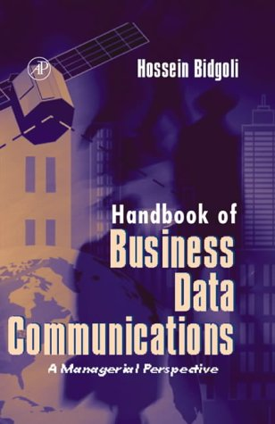 9780120959761: Handbook of Business Data Communications: A Managerial Perspective