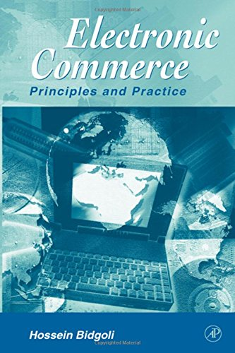 9780120959778: Electronic Commerce: Principles and Practice