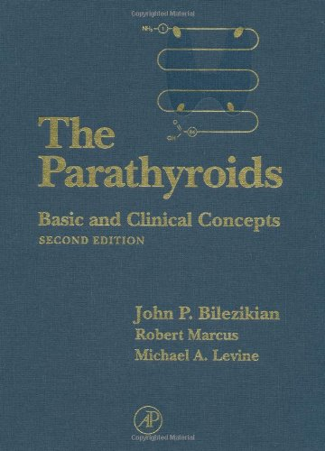 9780120986514: The Parathyroids, Second Edition: Basic and Clinical Concepts